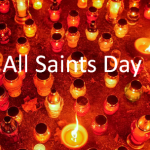 All Saints Day – Happy All Saints Day 2019
