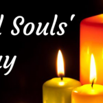 All Souls Day – 2nd November Happy All Souls Day 2019